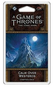 A Game of Thrones: The Card Game (Second edition) – Calm over Westeros