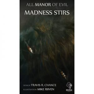 All Manor of Evil: Madness Stirs