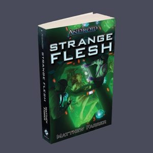 Android: Strange Flesh