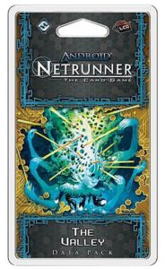 Android: Netrunner – The Valley