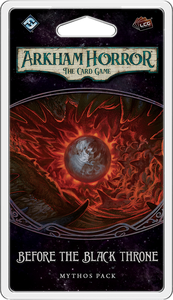 Arkham Horror: The Card Game – Before the Black Throne - PREORDER (Order by itself ONLY - see FAQ)