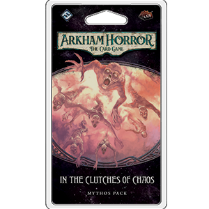 Arkham Horror: The Card Game – In the Clutches of Chaos - PREORDER (Order by itself ONLY - see FAQ)