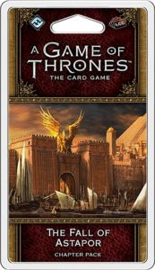 A Game of Thrones: The Card Game (Second edition) – Fall of Astapor