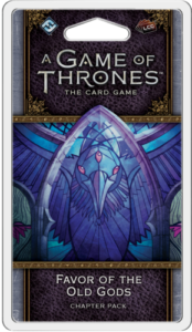 A Game of Thrones: The Card Game (Second edition) – Favour of the old gods