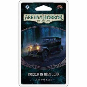 Arkham Horror: The Card Game – Horror in High Gear