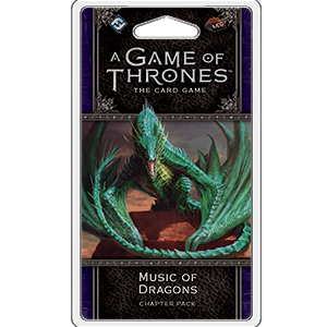 A Game of Thrones: The Card Game (Second Edition) – Music of Dragons