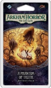 Arkham Horror: The Card Game – A Phantom of Truth