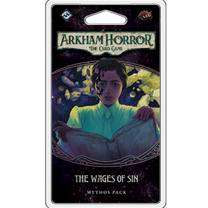 Arkham Horror: The Card Game – The Wages of Sin