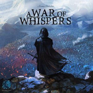 A War of Whispers - PREORDER (Order by itself ONLY - see FAQ)