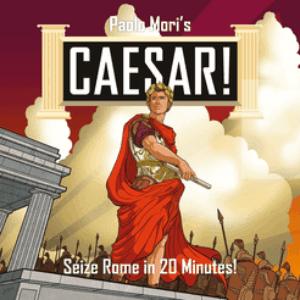 Caesar!: Seize Rome in 20 Minutes!