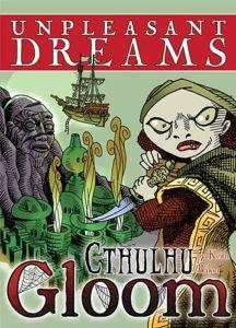 Cthulhu Gloom: Unpleasant Dreams