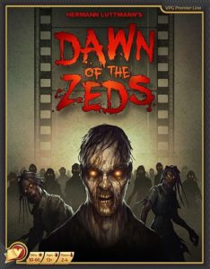 Dawn of the Zeds (3rd Edition - Second Printing 2019)