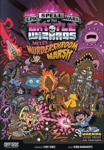 Epic Spell Wars of the Battle Wizards: Melee at Murdershroom Marsh