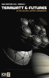 High Frontier 4 All: Module 1 – Terawatt