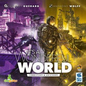 It's a Wonderful World: Corruption & Ascension