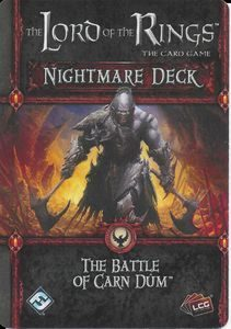 Lord of the Rings LCG: Battle of  Battle of Carn Dum Nightmare Deck