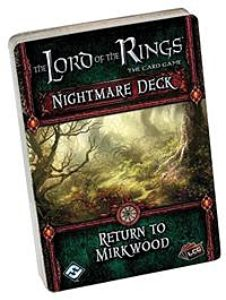 Lord of the Rings LCG: Return to Mirkwood Nightmare Deck