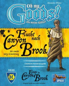 Oh My Goods!: Escape to Canyon Brook (Second Edition English)