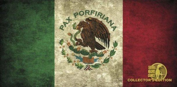 Pax Porfiriana Collector's Edition