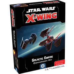 Star Wars: X-Wing Miniatures Game – Second Edition - Galactic Empire Conversion Kit