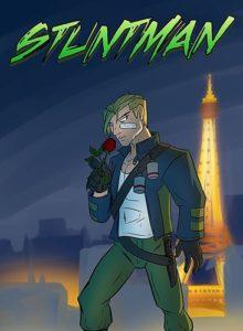 Sentinels of the Multiverse: Stuntman