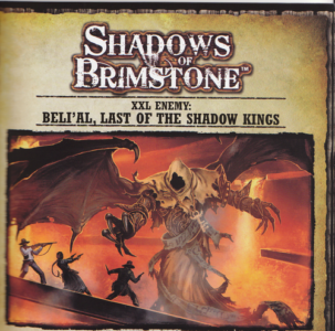 Shadows of Brimstone: Beli'al, Last of the Shadow Kings XXL Enemy (slight box damage)