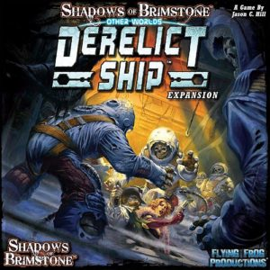 Shadows of Brimstone: Derelict Ship Otherworld Expansion