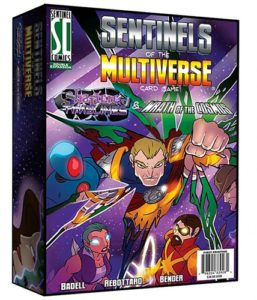Sentinels of the Multiverse: Shattered Timelines/Wrath of the Cosmos