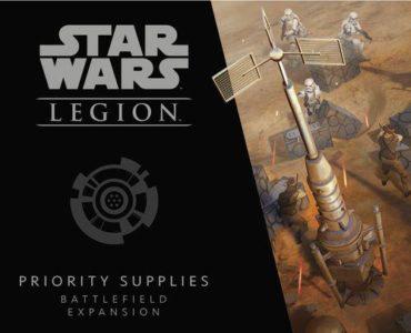 Star Wars: Legion – Priority Supplies