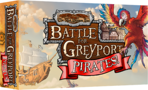 The Red Dragon Inn: Battle for Greyport - Pirates