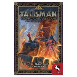 Talisman (Revised 4th Edition): The Firelands Expansion (Second Edition)