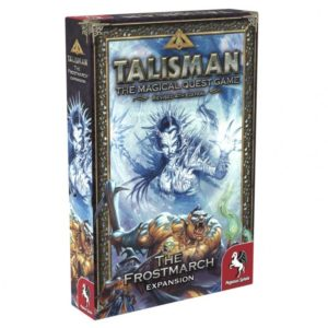 Talisman (Revised 4th Edition): The Frostmarch Expansion (Second Edition)