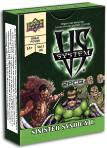 Vs. System 2PCG: Sinister Syndicate