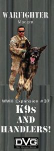 Warfighter: Expansion #37 – K9 & Handlers