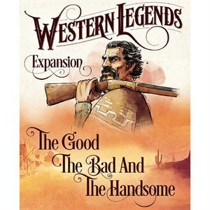 Western Legends: The Good The Bad & The Handsome