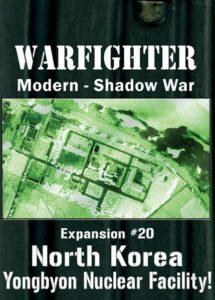 Warfighter Shadow War: Expansion #20 – North Korea Yongbyon Nuclear Facility